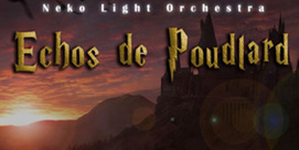 Echos de Poudlard - Neko Light Orchestra- ANNULÉ